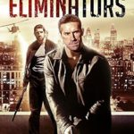 "Poster for the movie ""Eliminators"""