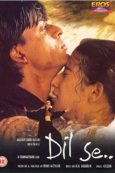 "Poster for the movie ""Dil Se…"""