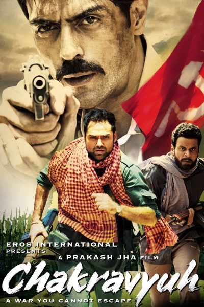 "Poster for the movie ""Chakravyuh"""